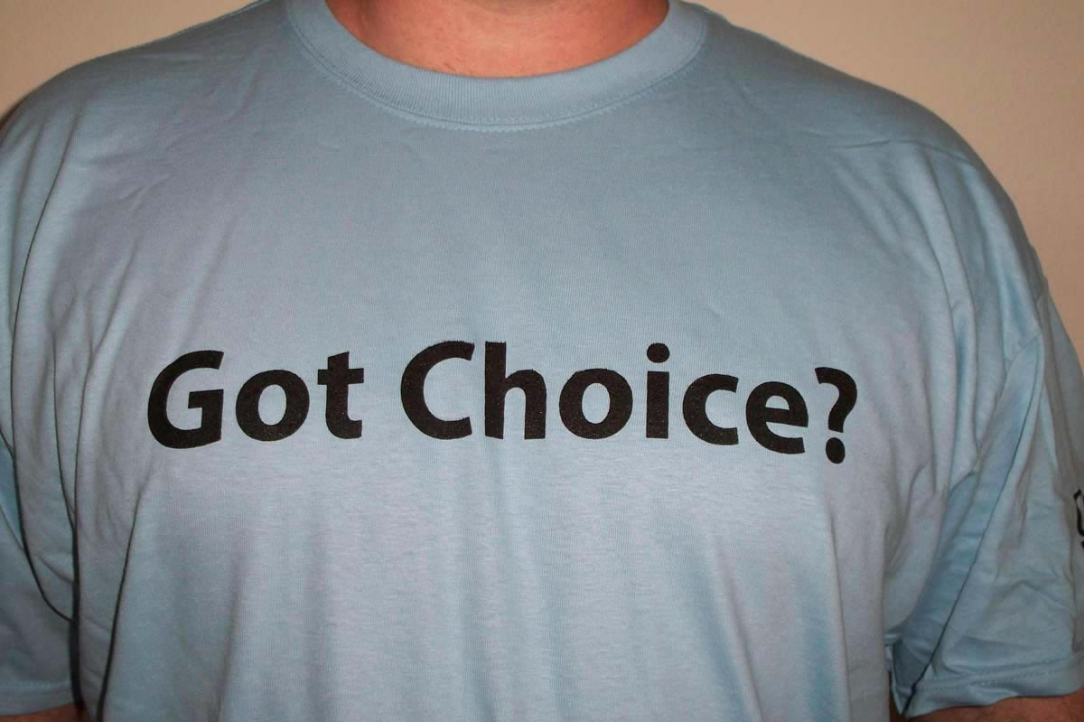 got choice t-shirt